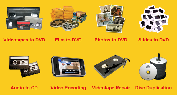 DVD transfer services | Videotape to DVD | Film to DVD | Photos to DVD | Slides to DVD | Audio to CD | Video Encoding | Videotape Repair | Disc Duplication